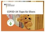 Covid 19 Tipps für Eltern
